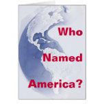 ¿El Oeste-Hemisferio, quién nombró América? Tarjet Felicitacion