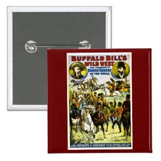 El oeste y congreso salvajes 1899 de Buffalo Bill Pin