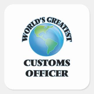 El oficial de las aduanas más grande del mundo calcomanía cuadradas personalizadas