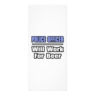 El oficial de policía… trabajará para la cerveza lonas publicitarias