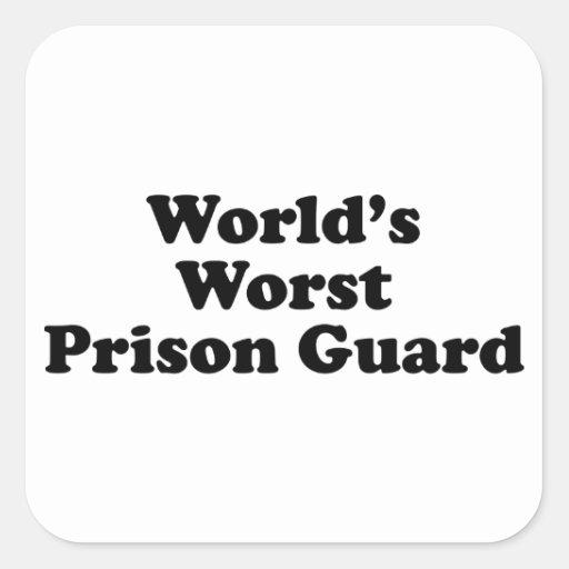 El oficial de prisiones peor del mundo pegatina cuadrada