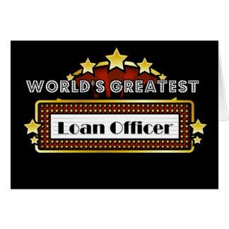 El oficial del préstamo más grande del mundo tarjeta de felicitación