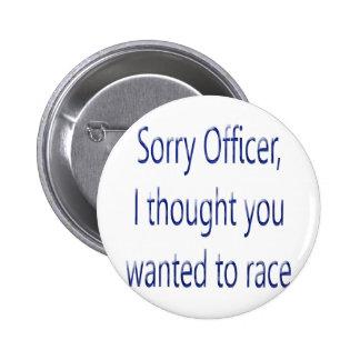 El oficial triste I pensó que usted quiso competir Pin Redondo De 2 Pulgadas