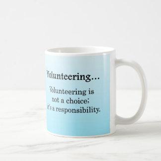 El ofrecerse voluntariamente es una taza