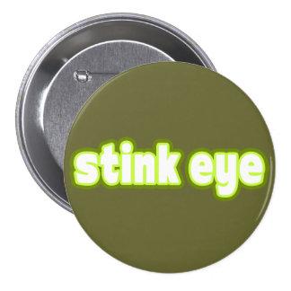 """¿El """"ojo del hedor"""" dice lo que? Pin Redondo 7 Cm"""