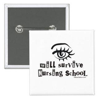 El ojo sobrevivirá la escuela de enfermería pin cuadrado
