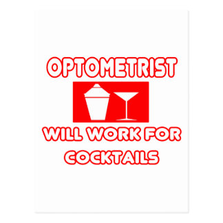 El optometrista… trabajará para los cócteles postal