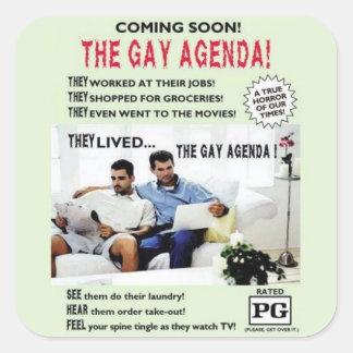 ¡El orden del día gay! Pegatina Cuadrada