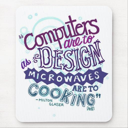 El ordenador es diseñar. tapete de raton