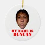 El ornamento 2010 de Navidad, mi nombre es Duncan Ornamentos De Reyes