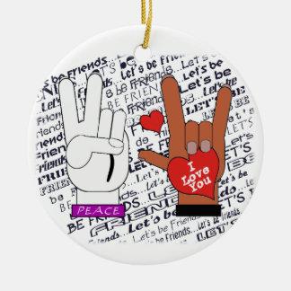 El ORNAMENTO del amor de la paz del ASL DEJÓ los Adorno Navideño Redondo De Cerámica