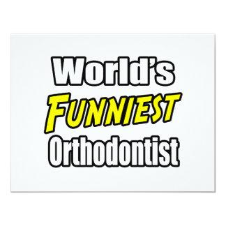 """El Orthodontist más divertido del mundo Invitación 4.25"""" X 5.5"""""""