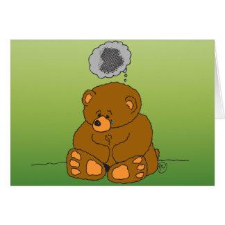 El oso de peluche triste muestra cómo usted siente tarjeta de felicitación