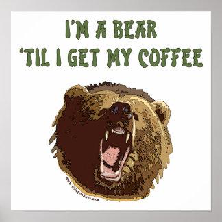 El oso quiere el café poster