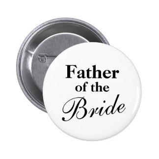 El padre elegante de la novia abotona el blanco pin redondo de 2 pulgadas
