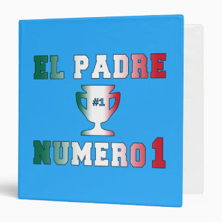 El Padre Número 1 #1 Dad in Spanish Father's Day 3 Ring Binder