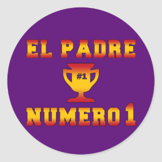 El Padre Número 1 #1 Dad in Spanish Father's Day Classic Round Sticker