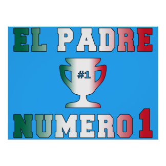 El Padre Número 1 #1 Dad in Spanish Father's Day Poster