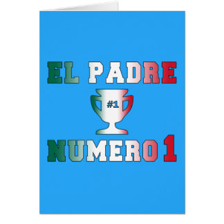 El Padre Número 1 #1 Dad in Spanish Father's Day Stationery Note Card