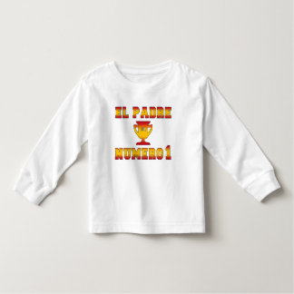El Padre Número 1 #1 Dad in Spanish Father's Day Toddler T-shirt