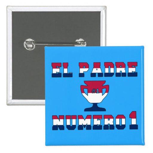 EL Padre Número 1 en colores de la bandera america Pins