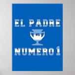 El Padre Número 1 - Number 1 Dad in Argentine Posters
