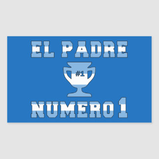 El Padre Número 1 - Number 1 Dad in Argentine Rectangular Sticker