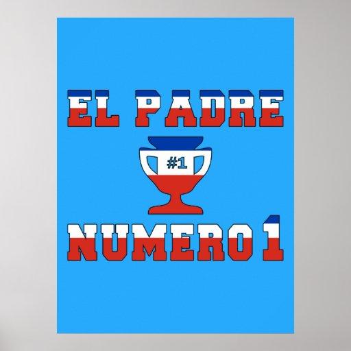 El Padre Número 1 - Number 1 Dad in Chilean Print