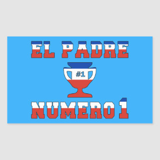 El Padre Número 1 - Number 1 Dad in Chilean Rectangular Sticker