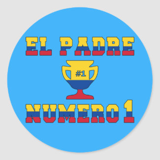 El Padre Número 1 - Number 1 Dad in Colombian Classic Round Sticker