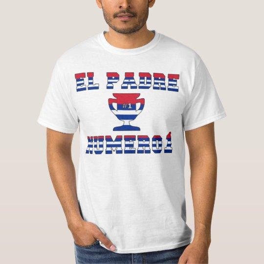 El Padre Número 1 - Number 1 Dad in Cuban T-Shirt