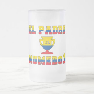 El Padre Número 1 - Number 1 Dad in Ecuadorian Frosted Glass Beer Mug