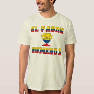 El Padre Número 1 - Number 1 Dad in Ecuadorian T Shirt