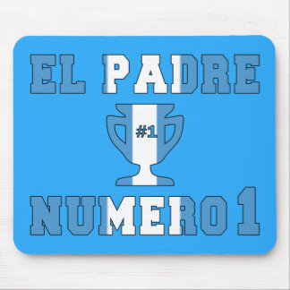 El Padre Número 1 - Number 1 Dad in Guatemalan Mouse Pad