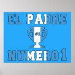 El Padre Número 1 - Number 1 Dad in Guatemalan Poster