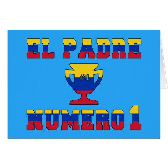 El Padre Número 1 - Number 1 Dad in Venezuelan Card