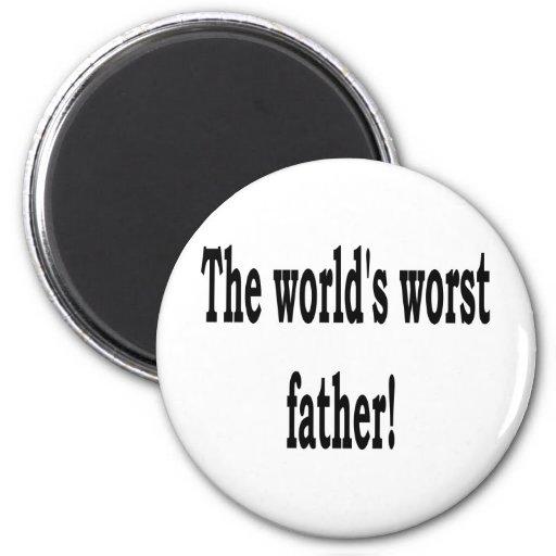 El padre peor imán de frigorífico
