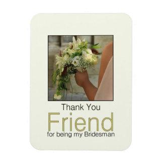El padrino de boda del amigo le agradece imán rectangular