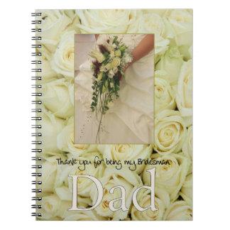 El padrino de boda del papá le agradece spiral notebook