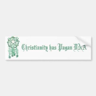el pag, cristianismo tiene DNA del Pagan Etiqueta De Parachoque