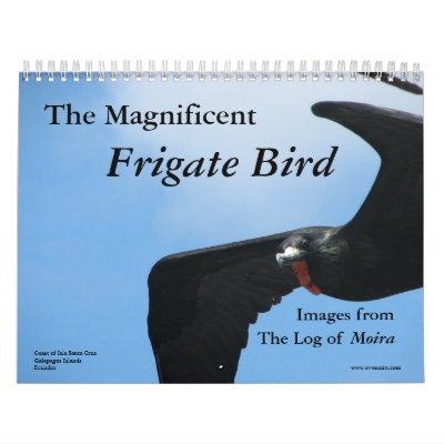 El pájaro de fragata magnífico calendario de pared