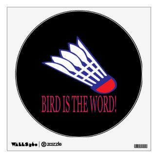 El pájaro es la palabra 2 vinilo adhesivo