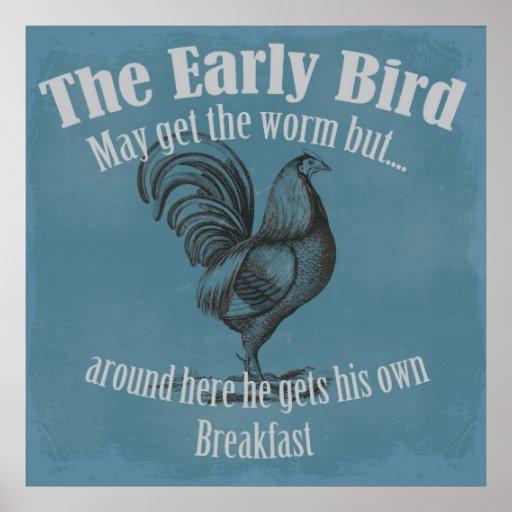 El pájaro temprano poster