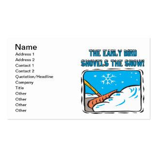 El pájaro temprano traspala la nieve tarjetas de visita