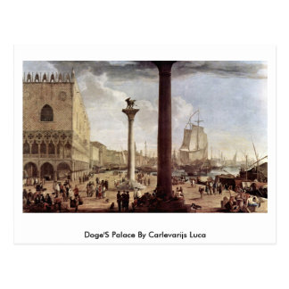 El palacio de los duxes de Carlevarijs Luca Postales
