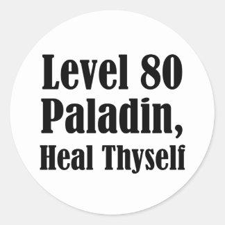 El paladín del nivel 80, cura Thyself Pegatina Redonda