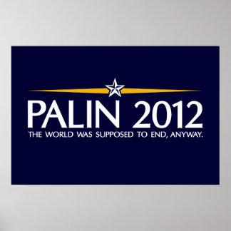 el palin 2012 el mundo iba a terminar de todos mod póster