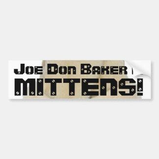 ¡El panadero de Joe Don es MANOPLAS! Etiqueta De Parachoque
