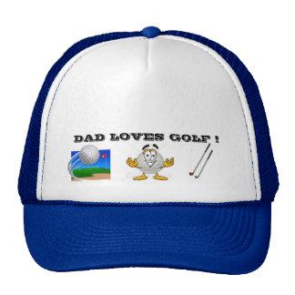 El PAPÁ AMA el gorra del GOLF