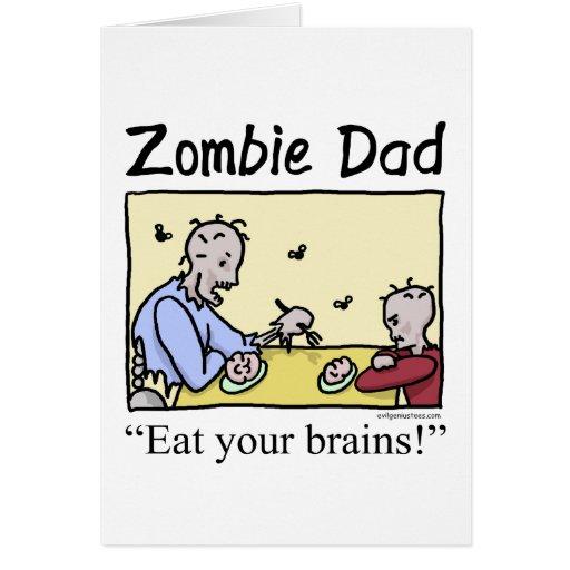 El papá del zombi, come sus cerebros tarjetón